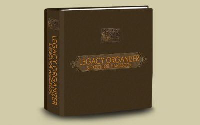 Legacy of Love: Legacy Organizer & Executor Handbook